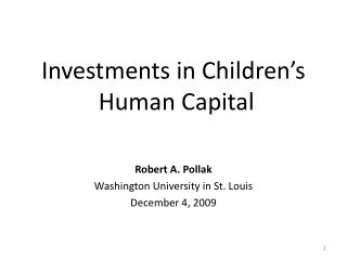 Investments in Children's  Human Capital