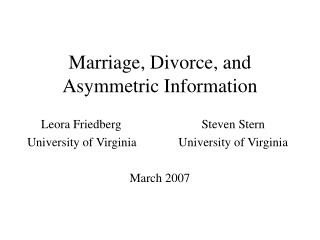 Marriage, Divorce, and Asymmetric Information