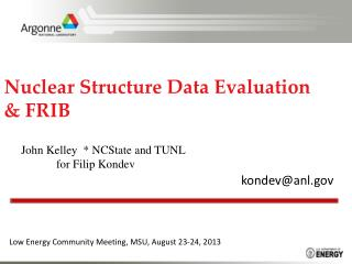 Nuclear Structure Data Evaluation & FRIB