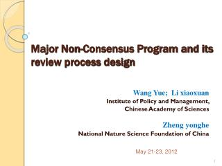 Major Non-Consensus Program and its review process design
