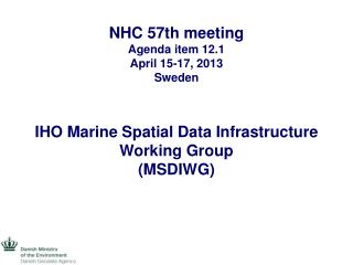 NHC 57th meeting Agenda item 12.1 April 15-17, 2013 Sweden