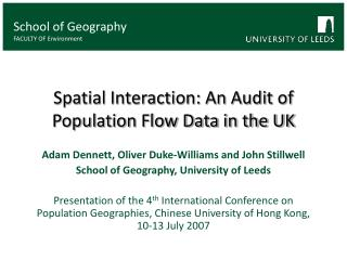 Spatial Interaction: An Audit of Population Flow Data in the UK