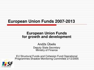 European Union Funds 2007-2013