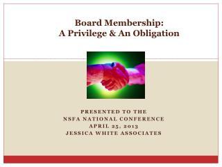 Board Membership:  A Privilege & An Obligation