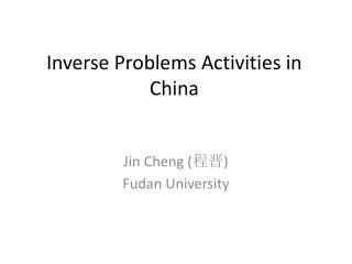 Inverse Problems Activities in China