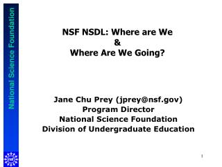 NSF NSDL: Where are We  &  Where Are We Going?