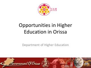 Opportunities in Higher Education in Orissa