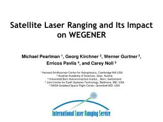 Satellite Laser Ranging and Its Impact on WEGENER