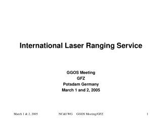 International Laser Ranging Service