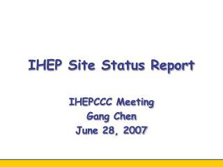 IHEP Site Status Report