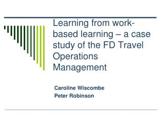 Learning from work-based learning – a case study of the FD Travel Operations Management