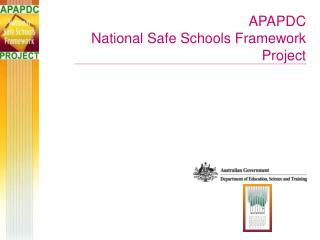 APAPDC  National Safe Schools Framework  Project