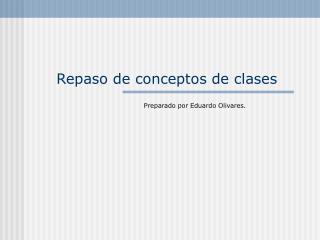 Repaso de conceptos de clases