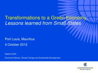 Transformations to a Green Economy : Lessons learned from Small States