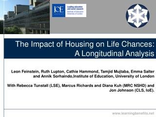 The Impact of Housing on Life Chances: A Longitudinal Analysis