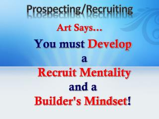 Prospecting/Recruiting