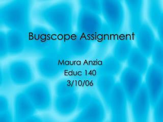 Bugscope Assignment