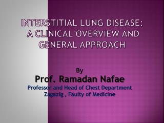 Interstitial lung disease:  A clinical overview and general approach