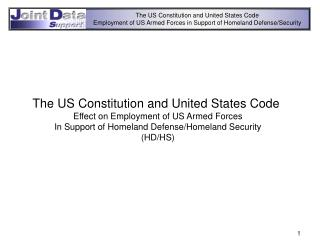The US Constitution and United States Code  Effect on Employment of US Armed Forces