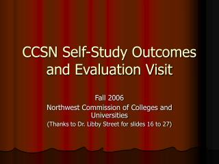 CCSN Self-Study Outcomes and Evaluation Visit