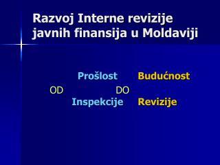 Razvoj Interne revizije javnih finansija u Moldaviji