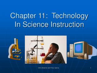 Chapter 11:  Technology In Science Instruction