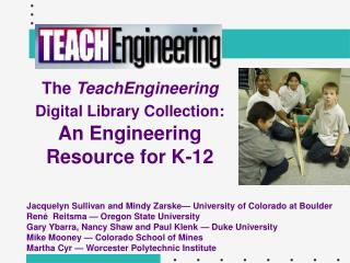 The  TeachEngineering  Digital Library Collection: An Engineering Resource for K-12
