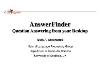 AnswerFinder Question Answering from your Desktop