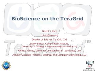 BioScience  on the TeraGrid