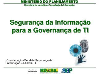 Segurança da Informação para a Governança de TI