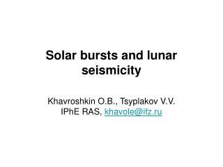 Solar bursts and lunar seismicity