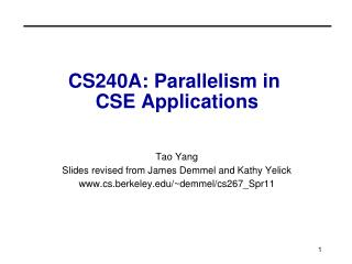CS240A: Parallelism in  CSE Applications