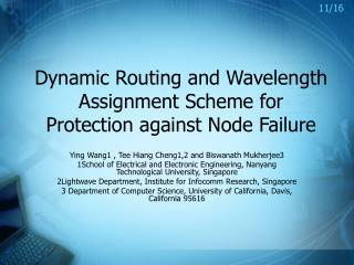 Dynamic Routing and Wavelength Assignment Scheme for Protection against Node Failure