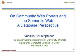 On Community Web Portals and  the Semantic Web:  A Database Perspective