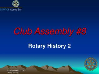 Club Assembly 8