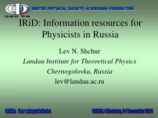 IRiD: Information resources for Physicists in Russia