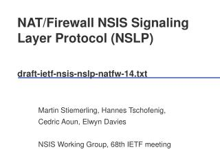NAT/Firewall NSIS Signaling Layer Protocol (NSLP)  draft-ietf-nsis-nslp-natfw-14.txt
