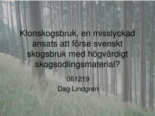 061219 Dag Lindgren