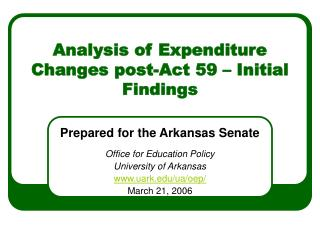 Analysis of Expenditure Changes post-Act 59 – Initial Findings