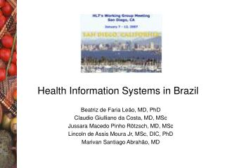 Health Information Systems in Brazil