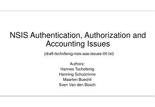 NSIS Authentication, Authorization and Accounting Issues (draft-tschofenig-nsis-aaa-issues-00.txt)