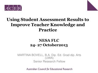Using Student Assessment Results to Improve Teacher Knowledge and Practice