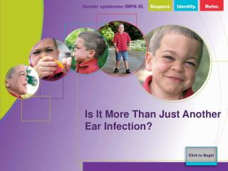 Is It More Than Just Another Ear Infection?