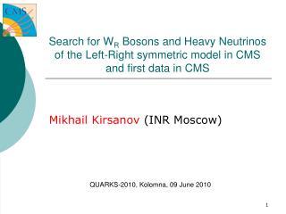 Mikhail Kirsanov  (INR Moscow) ?