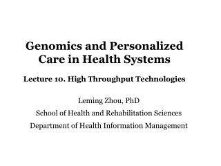 Genomics and Personalized Care in Health Systems Lecture 10. High Throughput Technologies