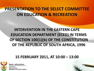 PRESENTATION TO THE SELECT COMMITTEE ON EDUCATION & RECREATION
