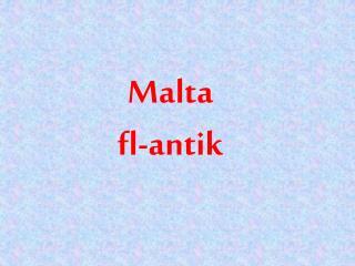 Malta fl-antik