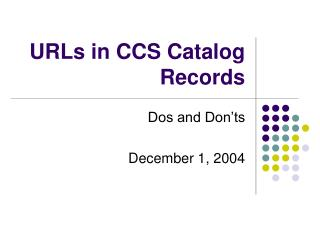 URLs in CCS Catalog Records