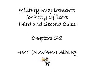 Military Requirements for Petty Officers Third and Second Class Chapters 5-8