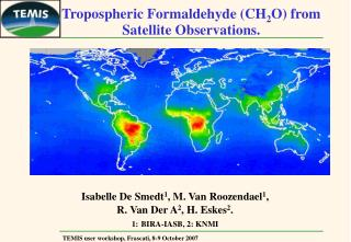 Tropospheric Formaldehyde (CH 2 O) from Satellite Observations.